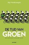 De tijd van groen – Stijn Vanderhaeghe