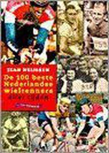 De 100 beste Nederlandse wielrenners aller tijden