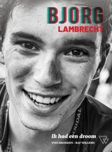 Bjorg Lambrecht - Ik had een droom - Raf Willems, Yves Brokken - Hardcover (9789492419811)