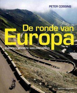 De ronde van Europa - Peter Cossins - Hardcover (9789048313174)