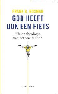 God heeft ook een fiets - Frank G. Bosman - Paperback (9789089721198)