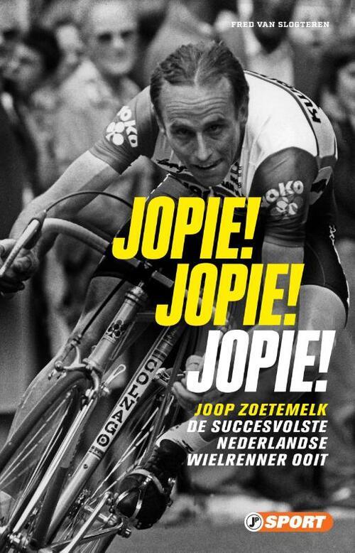 Jopie! Jopie! Jopie! - Fred van Slogteren - Paperback (9789089758835)