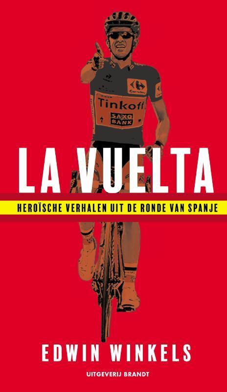 La Vuelta - Edwin Winkels - Hardcover (9789493095069)