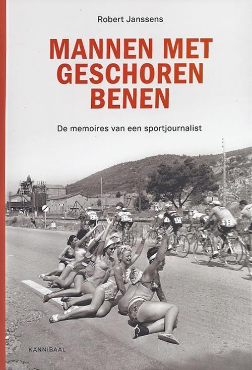 Memoires van een wielerjournalist - Robert Janssens - Hardcover (9789492677235)