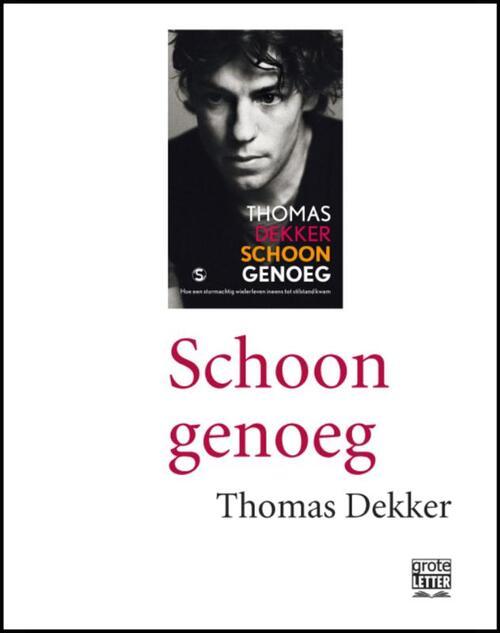 Schoon genoeg (grote letter) POD editie - Edwin Krijgsman, Thomas Dekker - Paperback (9789029583930)