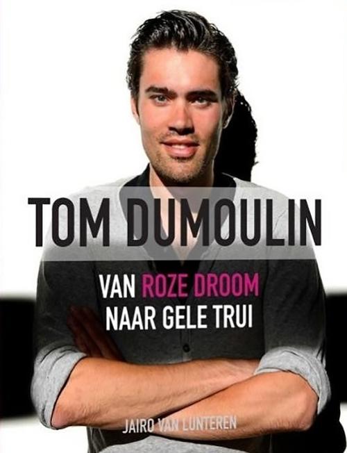 Tom Dumoulin - Jairo van Lunteren - Paperback (9789492500939)