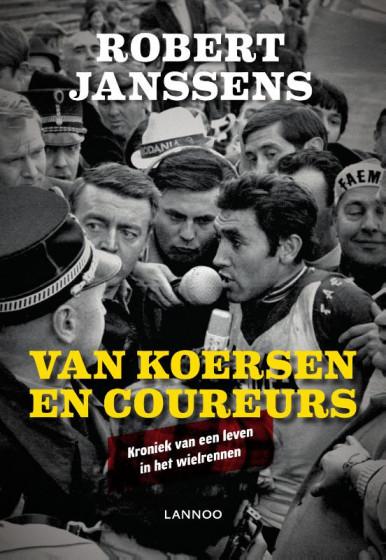 Robert Janssens Van koersen en coureurs