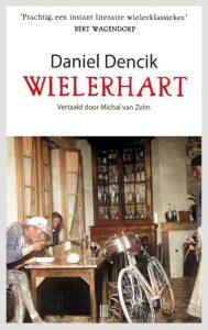 Wielerhart - Daniel Dencik - Paperback (9789492068675)